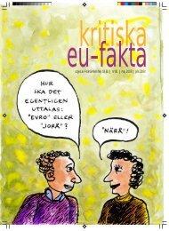 utges av Folkrörelsen Nej till EU | nr 81 | maj 2003 | pris 20 kr