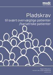 pladskrav til svært overvægtige patienter - Region Midtjylland