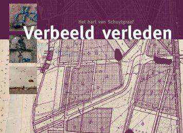 Verbeeld verleden, het hart van Schuytgraaf - Belvedere