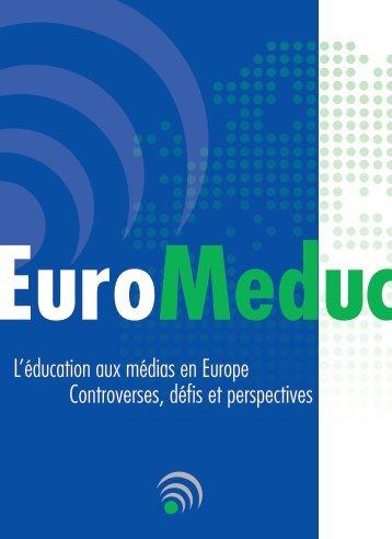 L'éducation aux médias en Europe Controverses, défis et perspectives