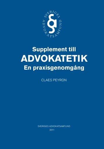 Supplement till Advokatetik - Advokatsamfundet