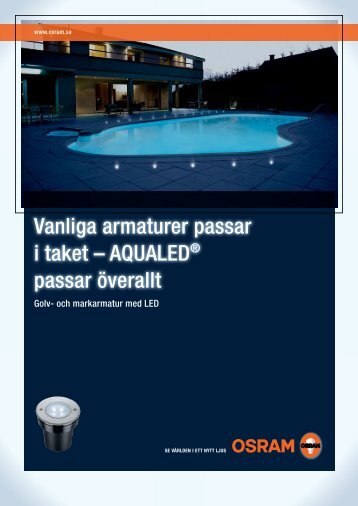 Vanliga armaturer passar i taket – AQUALED® passar ... - Distrelec