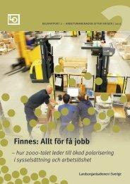 Finnes: Allt för få jobb - delrapport 2 - LO