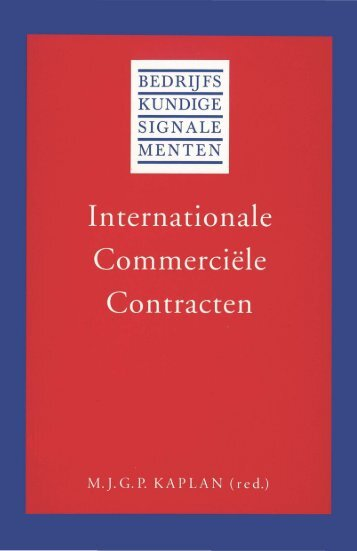 Internationale Commerciële Contracten - Mr M.J.G.P. Kaplan