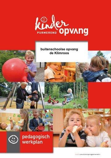 Pedagogisch werkplan BSO de Klimroos - Kinder opvangvang ...