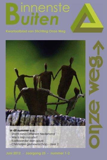 Het extra dikke juni 2012 nummer van BinnensteBuiten - Onze Weg