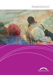 Årsredovisning 2012 - Migrationsverket