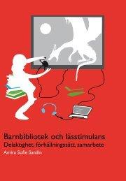 Barnbibliotek och lässtimulans - BADA - Högskolan i Borås