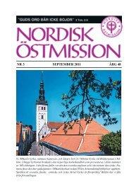 NR 3 SEPTEMBER 2011 ÅRG 48 - Nordisk Östmission
