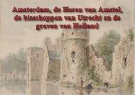 Amsterdam, de Heren van Amstel, de bisschoppen ... - theobakker.net