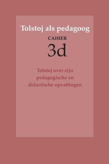 Cahier 3d Tolstoj over zijn pedagogische en ... - kohnstamm.info