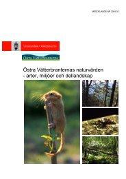 Östra Vätterbranternas naturvärden - arter, miljöer och dellandskap
