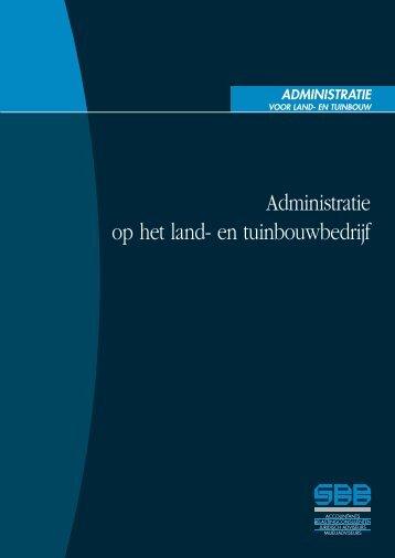Administratie op het land- en tuinbouwbedrijf - Sbb