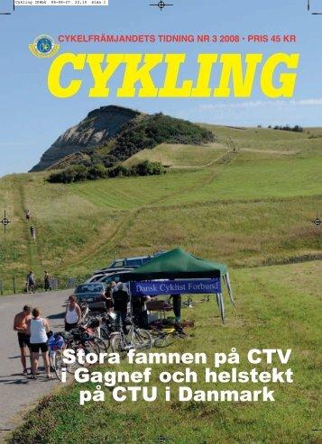 Läs Cykling nr:3-08 här (pdf-fil, 4.2Mbyte) - Cykelfrämjandet