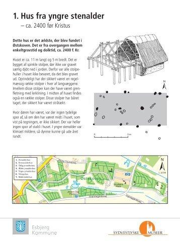 1. Hus fra yngre stenalder - Esbjerg Kommune