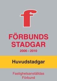 FÖRBUNDS STADGAR - Fastighetsanställdas Förbund