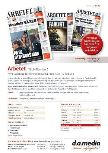 Arbetet (fd LO-Tidningen) Nyhetstidning för ... - da media