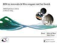 Presentatie Erik Visser & Jelle de Boer - BIMming Business een ...