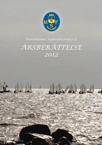 ÅRSBERÄTTELSE 2012 - Mariehamns Seglarförening