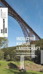 Industrie Kultur landschaft - Bergische Entwicklungsagentur Gmbh