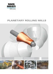 PlANETARy ROllING MIllS - SMS Meer GmbH