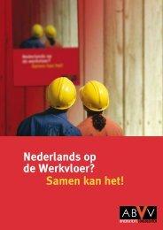 Samen kan het! Nederlands op de Werkvloer? - Klare taal rendeert