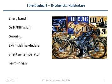 Föreläsning 3 – Extrinsiska Halvledare Energiband Drift/Diffusion ...