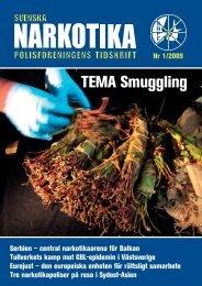 TEMA Smuggling - Svenska Narkotikapolisföreningen