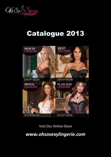 Catalogue 2013 - Oh So Sexy Lingerie