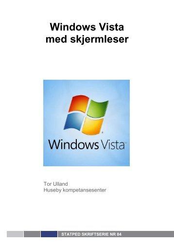 Windows Vista med skjermleser nr 84 (Pdf-fil 320 kB) - Statped