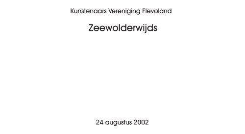 Zeewolderwijds - Kunstenaars Vereniging Flevoland