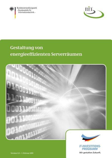 Gestaltung von energieeffizienten Serverräumen - BIT - Bund.de