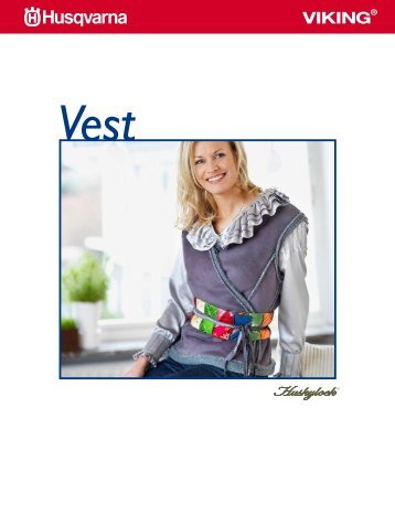 Download the sewing instructions for the vest (PDF) - HUSQVARNA ...