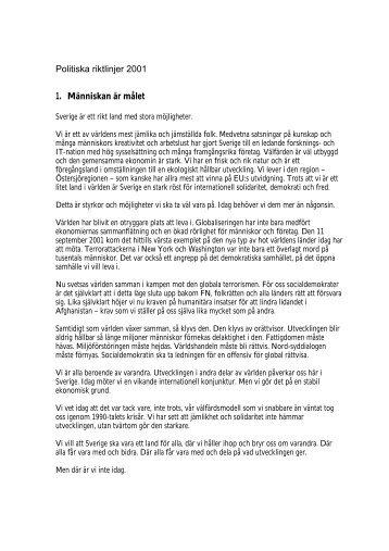 Politiska riktlinjer 2001 1. Människan är målet - Socialdemokraterna