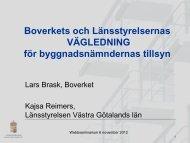 Boverkets och Länsstyrelsernas VÄGLEDNING för ...
