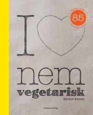 hurtige gode vegetariske retter - Politikens Forlag