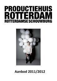 Aanbod 2011/2012 - Productiehuis Rotterdam