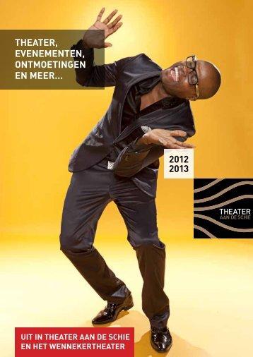 2012 2013 - Theater aan de Schie