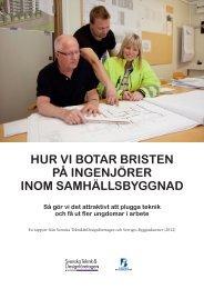 Rapport juni 2012, hur vi botar bristen på ingenjörer inom ...