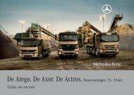 De Atego. De Axor. De Actros. Bouwvoertuigen. 7,5 - Mercedes-Benz