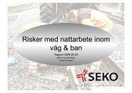 Risker med nattarbete inom väg & ban - Seko