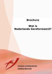 Wat is 'Nederlands Gereformeerd'? - NGK Voorthuizen – Barneveld