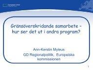 Gränsöverskridande samarbete – hur ser det ut i ... - Interreg IVA Nord