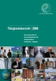 Tätigkeitsbericht | 2008 - Max-Planck-Institut für ausländisches und ...