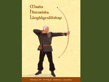 Ta en titt på vår presentation... - Marks Historiska Långbågesällskap