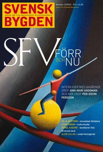 Svenskbygden 3-2010 - Svenska folkskolans vänner
