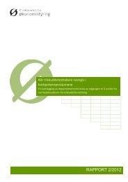 Rapport 2/2012 Når tilskuddsmottakere navngis i ...