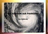 Jan Sjökvist_ Energi och klimat_20100308.pdf - Energikontor Sydost
