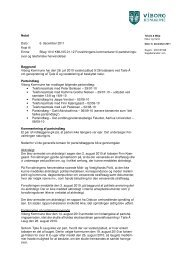 Baggrund Viborg Kommune har den 28. juli 2010 varslet påbud til ...
