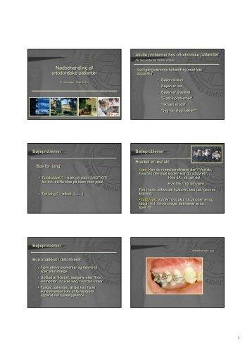 Nødbehandling af ortodontiske patienter Nødbehandling af ...